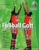 Produktbild Buch Fußball Gott