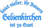 Sweat kniet nieder... Gelsenkirche