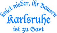 Sweat kniet nieder... Karlsruhe